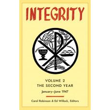 Integrity: Volume 2 (January - June 1947)