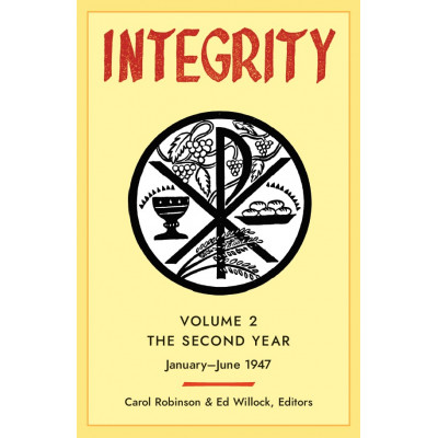 Integrity: Volume 2 (January - June 1947)
