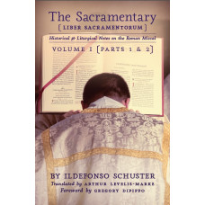 The Sacramentary - Volume 1 by Ildefonso Schuster