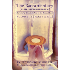 The Sacramentary - Volume 2 by Ildefonso Schuster
