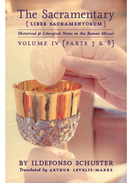 The Sacramentary - Volume 4 by Ildefonso Schuster