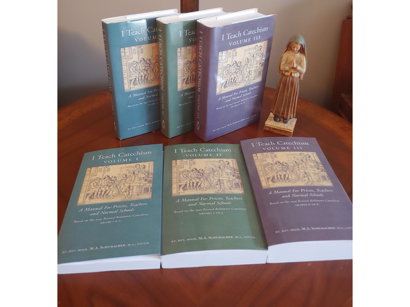 I Teach Catechism, Complete Set (Volumes 1–3), based on the Baltimore Catechism by Msgr. Schumacher