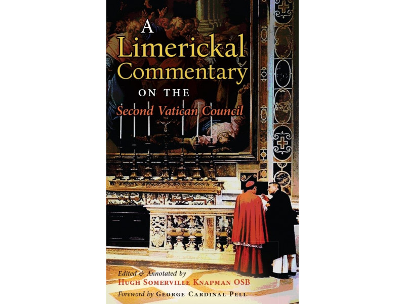 A Limerickal Commentary on the Second Vatican Council (Edited by Hugh Somerville Knapman, OSB)