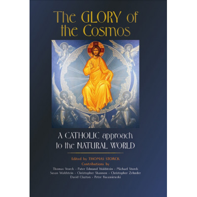 The Glory of the Cosmos (Edited by Thomas Storck)