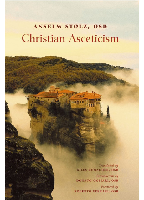 Christian Asceticism by Dom Anselm Stolz