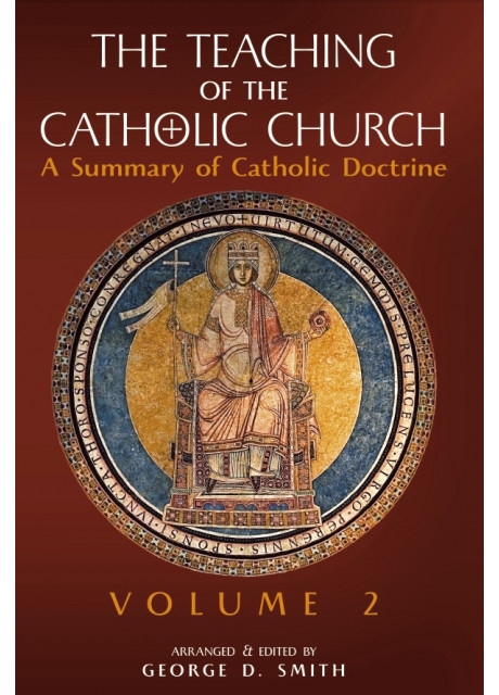 The Teaching of the Catholic, Vol. 2 (edited by Canon George Smith)
