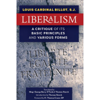Liberalism: A Critique of Its Basic Principles and Its Various Forms (Newly Revised Translation)